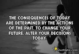 Consequences Decions