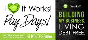 ILoveItWorksPayDays