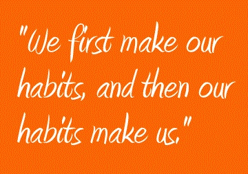 Choose Your Habits Wisely