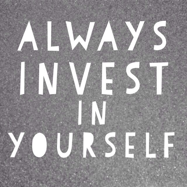 Invest-In-Yourself-Always